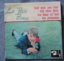 Le Petit Prince, tout sauf une rose,  EP - 45 tours