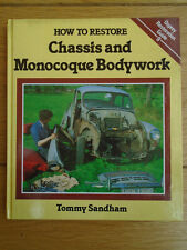 How To Restore Chassis and Monocoque Bodywork by Tommy Sandham pub 1985