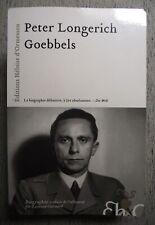 PETER LONGERICH JOSEPH GOEBBELS HITLER NAZISME IIIe REICH ÉD. D'ORMESSON 2013