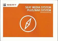 SEAT MEDIA SYSTEM PLUS / NAVI SYSTEM 2016 Bedienungsanleitung Handbuch RN