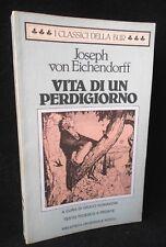 von Eichendorff - Vita di un perdigiorno - italiano tedesco - Bur  9788817120906