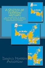 A Sketch of Terrian History : An Introduction to Global History for...
