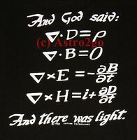AND GOD SAID...BLACK HOLE/MAXWELL-Schwarzschild Physics Science T shirt S-3XL