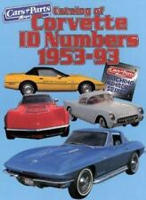 Matching Number: Catalog of Corvette I.D. Numbers, 1953-1993 by Cars and Parts