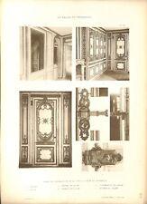 Salon des Perruques Palier de la Forge Verrou Château de Versailles GRAVURE 1899