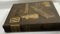 ZIG ZAG JOURNEYS In The Sunny South Vacation Rambles In Southern Lands 1886