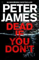Dead If You Don't (Roy Grace) by James, Peter, NEW Book, (Hardcover) FREE & Fast