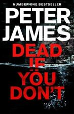 Dead If You Don't by Peter James (Hardback, 2018)