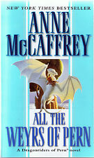 All the Weyrs of Pern by Anne McCaffrey (1992, Paperback, 1st Printing, Del Rey)