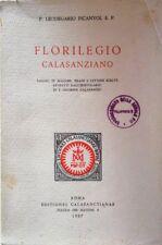 LEODEGARDO PICANYOL FLORILEGIO CALASANZIANO EDITIONES CALASANCTIANAE 1957