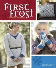 First Frost: Cozy Folk Knitting-ExLibrary