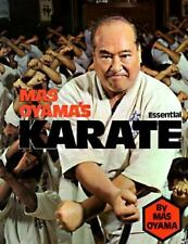 Mas Oyama's Essential Karate by Masutatsu Oyama, Mas Oyama