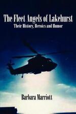 The Fleet of Angels of Lakehurst-Their History, Heroines and Humor