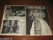 RIVISTA CRONACA=1967/25=DELITTI TORINO=MONTALTO DORA=VALREA PESARO=TAVAZZANO=