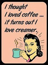 "Vintage Retro Style Lady Drink Coffee Creamer Funny Metal Wall Door Sign 9""x12"""