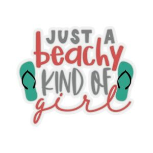 Just a Beachy Kind of Girl Sticker