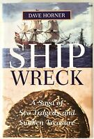 Shipwreck - Dave Horner - PRISTINE Hardcover First Edition, First Printing 1999