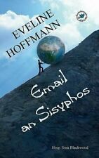 Email an Sisyphos by Hoffmann, Eveline  New 9783837099058 Fast Free Shipping,,