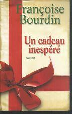 Un cadeau inesperé. Françoise BOURDIN.Le Club B011