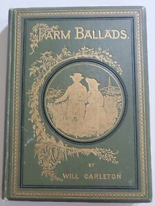 Farm Ballads by Will Carleton 1873, Illustrated Harper & Brothers