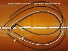 1970 Amc Rebel Machine Heater Control Cable Set For Ac Equipped Cars