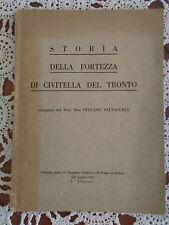Storia Della Fortezza Di Civitella Del Tronto - Don Stefano Talvacchia - 1953