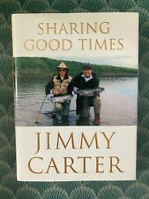 39th President Jimmy Carter Hand Signed Autograph Sharing Good Times Book