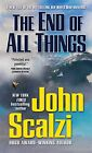 NEW The End of All Things (Old Man's War) by John Scalzi