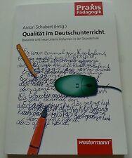 Qualität im Deutschunterricht Praxis Pädagogik Unterrichtsformen Grundschule