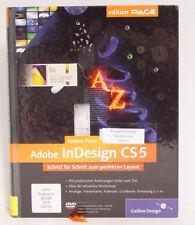 InDesign CS5: Schritt für Schritt zum perfekten Layout; Andrea Forst, Galileo