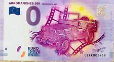 BILLET 0 ZERO EURO SOUVENIR TOURISTIQUE ARROMANCHES 360  2016