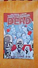 The Walking Dead Days Gone Bye