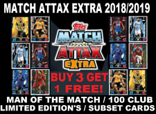 Topps MATCH ATTAX EXTRA 2018/19 ☆ MAN OF THE MATCH ☆ 100 CLUB ☆ LIMITED EDITIONS