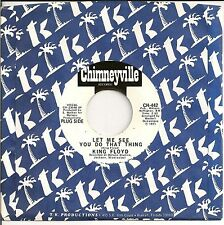 KING FLOYD 45  Let Me See You Do That Thing / It's Wonderful  (promo) - NM