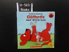 CLIFFORD'S DAY WITH DAD By Norman Bridwell (2003)