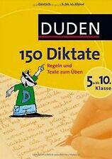 Duden. 150 Diktate 5. bis 10. Klasse: Regeln und Texte z... | Buch | Zustand gut