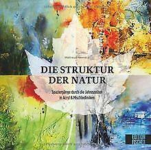 Struktur der Natur: Ein Spaziergang durch die Jahre...   Buch   Zustand sehr gut