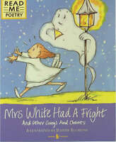 Ellis, S., Mrs White Had A Fright (Read Me: Poetry), Paperback, Very Good Book