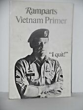 "Anti-War  Ramparts Vietnam Primer ""I Quit""  1966  97 pages"