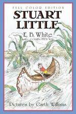 Stuart Little by E. B. White (2001, Paperback, Anniversary)