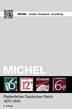 MICHEL Plattenfehler Deutsches Reich: 1872-1945 by Michel-Redaktion New*-