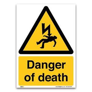 Danger of death Sign- 1mm Rigid Plastic Sign - Warning Construction Security