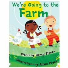 We're Going to the Farm (Hardback or Cased Book)
