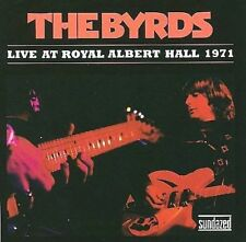 The Byrds - Live at Royal Albert Hall 1971 (CD, May-2008, Sundazed) MINT cond!