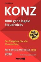 Konz, 1000 ganz legale Steuertricks 2018 von Franz Konz (Taschenbuch)