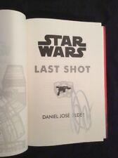 Last Shot (star Wars) a Han and Lando Novel by Daniel Jose Older 9780525622130