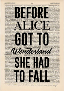 Before alice got to wonderland Fall Dictionary Art Print Book page Motivational