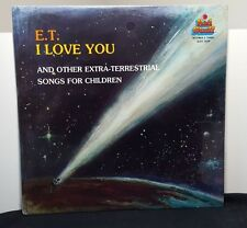 E.T. I Love You and Other Extra-Terrestrial Songs For Children vinyl LP SEALED