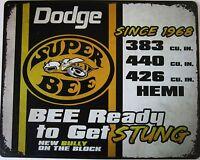 "Dodge Super Bee Metal Sign ( 15"" by 12"")"