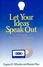 Let Your Ideas Speak Out: A Guide to Preparing and Marketing Spoken-ExLibrary
